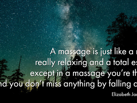 A Massage is just like a Movie...