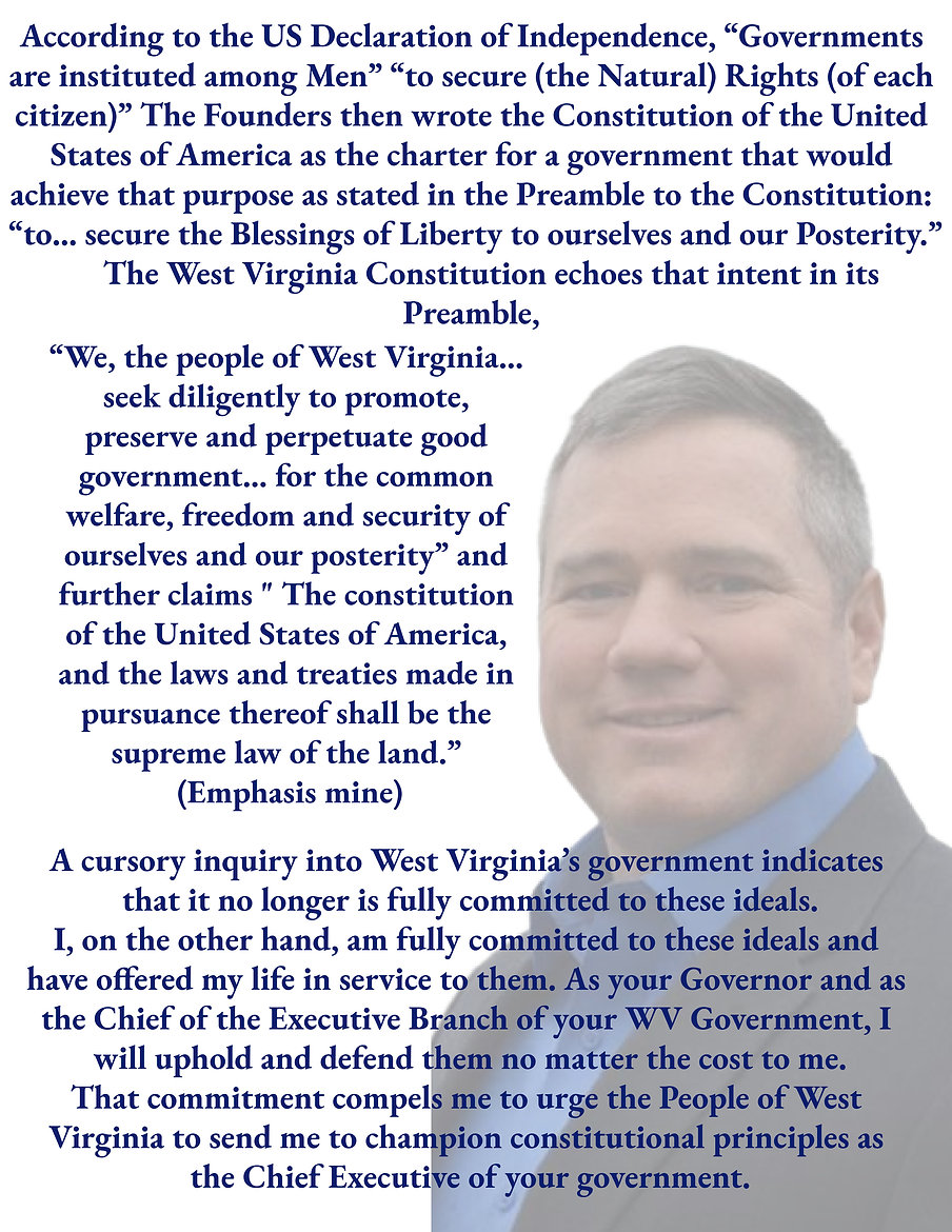 S. Marshall Wilson for WV Governor, Write-In, Write In, WV Governor, West Virginia Governor Candidate, Mountain State, Patriot, Constitutional Law, US Constitution, Restore the Republic, State of West Virginia, Mountaineers, Charleston