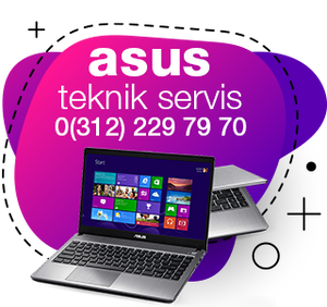 Asus Laptop ve Notebook Teknik Servisi Ankara