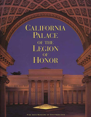 Guidebook to the California Palace of the Legion of Honor