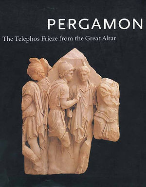 Pergamon: The Telephos Frieze from the Great Altar, Volume 1