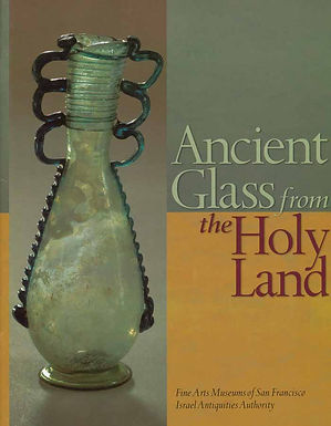 Ancient Glass from the Holy Land