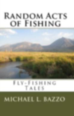 Random Acts of Fishing.jpg