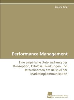 Performance Management: Eine empirische Untersuchung der Konzeption, Erfolgsauswirkungen und Determi