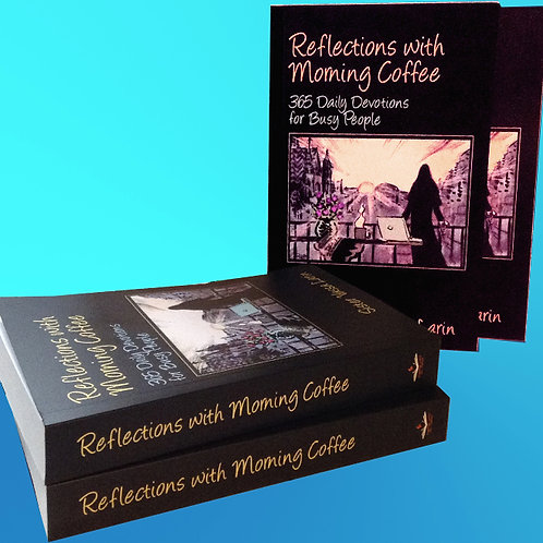 10 NEW Soft-cover books: Reflections with Morning Coffee (Wholesale)