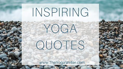 best website 7f04c e4869 Inspiring Yoga Quotes and Poetry for Yoga Teachers