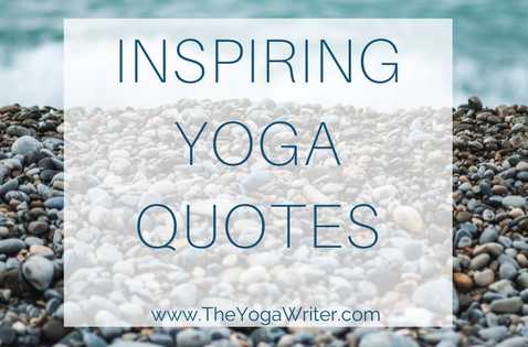 Inspiring Yoga Quotes and Poetry for Yoga Teachers