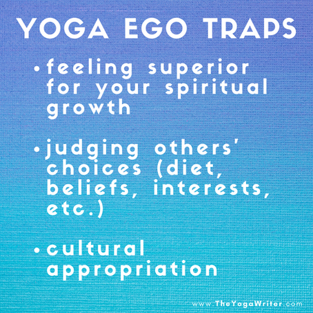 Yoga Ego Traps {Part 2}