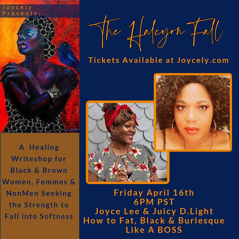 The Halcyon Fall: How to Fat, Black & Burlesque Like A Boss!!!