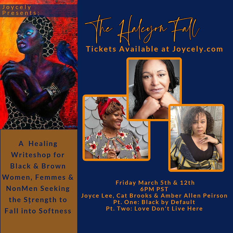 The Halcyon Fall: Love Don't Live Here w/ Cat Brooks & Amber Allen Pierson