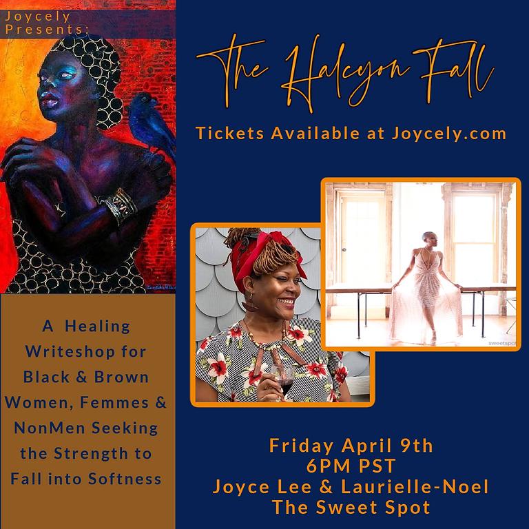 The Halcyon Fall: The Sweet Spot w/ Laurielle-Noel