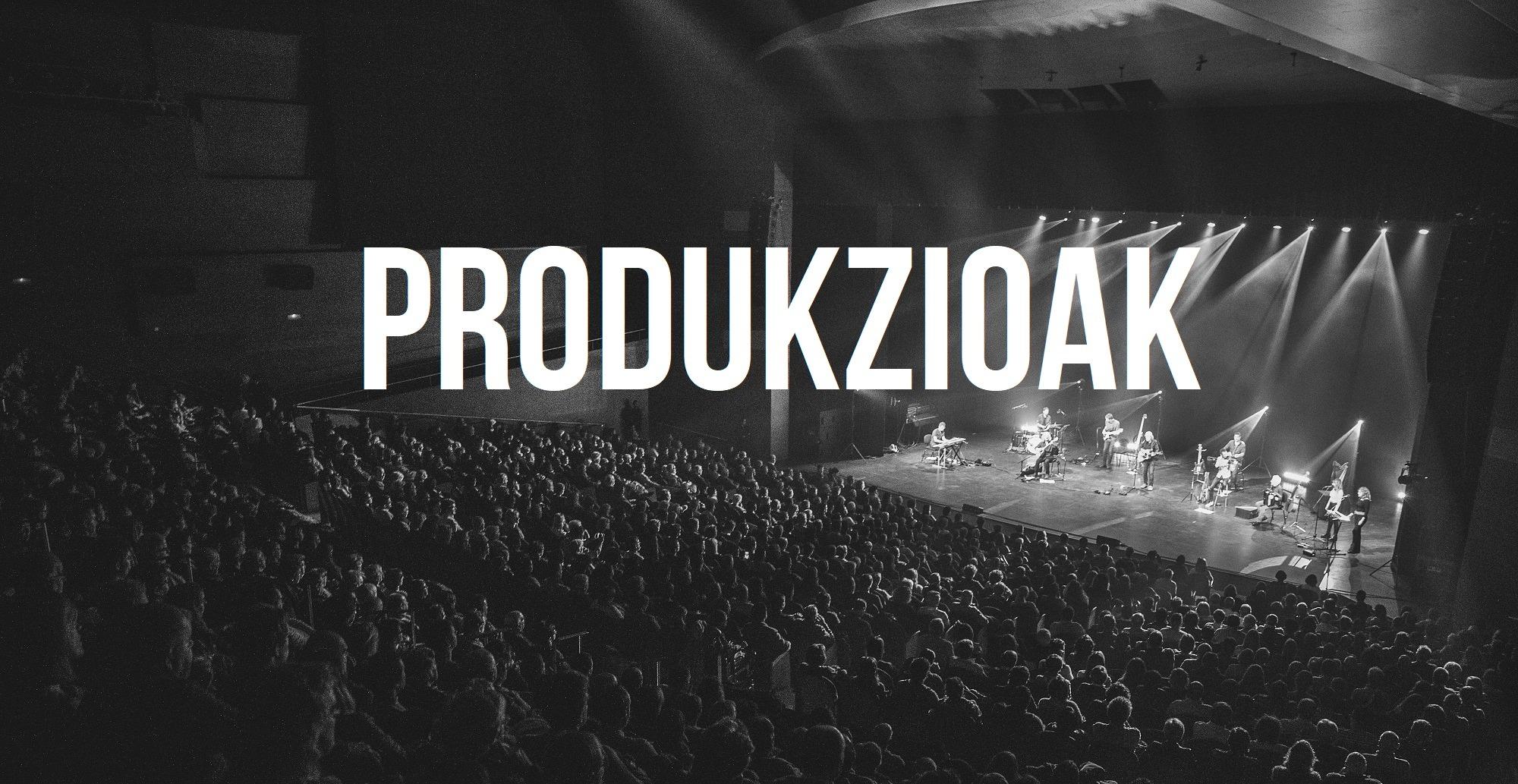 Produkzioak