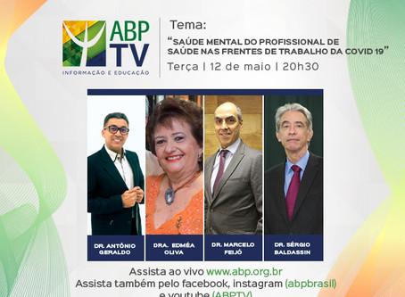 """ABPTV debate """"Saúde mental do profissional de saúde nas frentes de trabalho do Covid-19"""""""