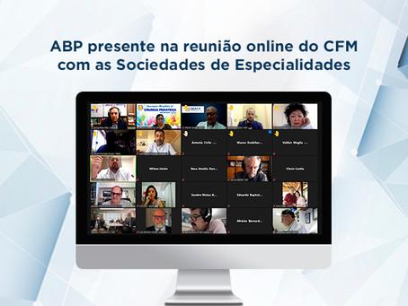 ABP presente na reunião online do CFM com as Sociedades de Especialidades