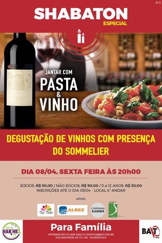 SHABATON - PASTA E VINHO - 08/04, SEXTA-FEIRA