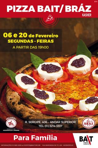 Pizza Bait / Bráz - Fevereiro 2017