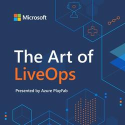 Microsoft's The Art of LiveOps