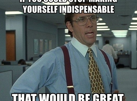 """Please Stop Telling People to Make Themselves """"Indispensable"""" at Work"""