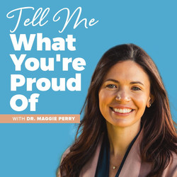 Tell Me What You're Proud Of