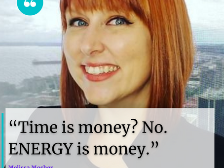 Energy is Money w/ Melissa Mosher