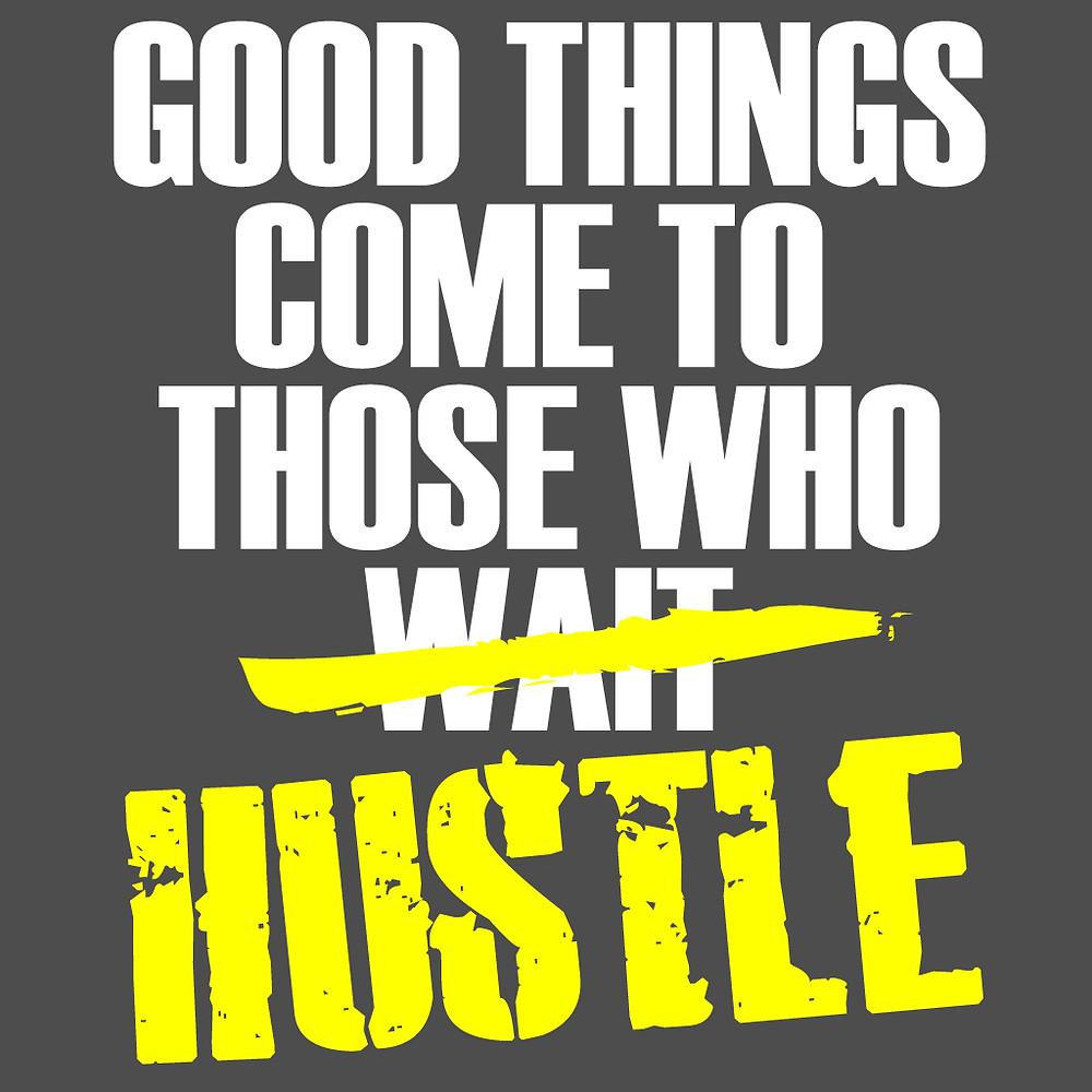 good-things-come-to-those-who-hustle-gray-tee