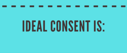 Consent Isn't Consent Unless It's IDEAL