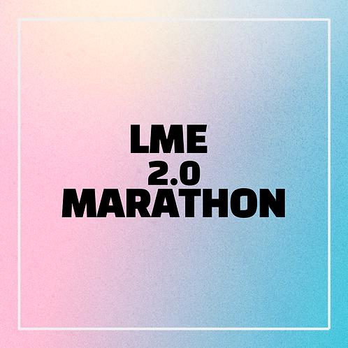 LME 2.0 Marathon