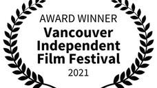 AWARD WINNER - Vancouver Independent Film Festival - 2021.jpg