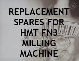 HMT FN3 MILLING