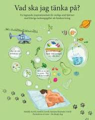 """""""Vad ska jag tänka på"""" av Matilda Anvell, Josefin Anvell  och Susanne Brannebo Anvell."""