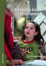 """Så här i skolstartstider vill vi gärna slå ett slag för Lars H Gustafssons bok """"Elevhälsa börja"""