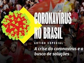 A crise do coronavírus  e a busca de soluções