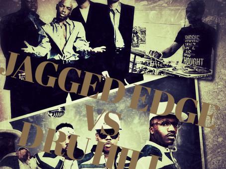 JAGGED EDGE VS DRU HILL MIX