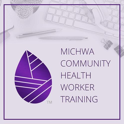 MiCHWA Community Health Worker Training Certification Program |Saturday