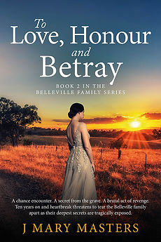 To Love, Honour, Betray by J Mary Masters