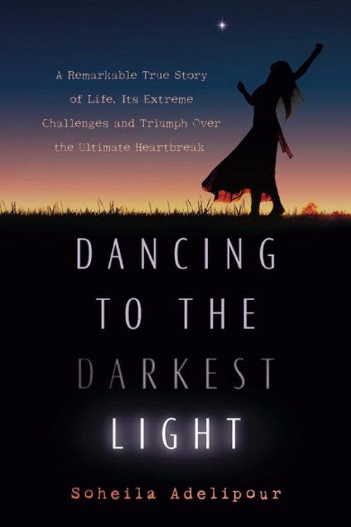 Dancing To The Darkest Light