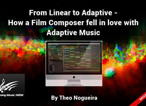 From Linear to Adaptive - How a Film Composer Fell in Love with Adaptive Music