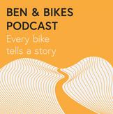 Ben & Bikes Podcast