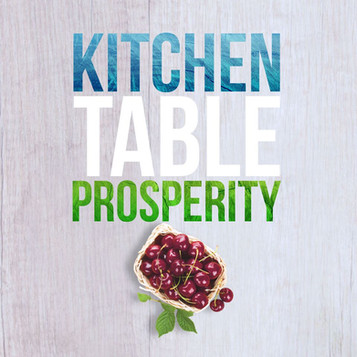 Kitchen Table Prosperity