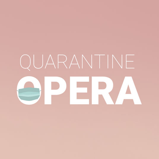 Quarantine Opera