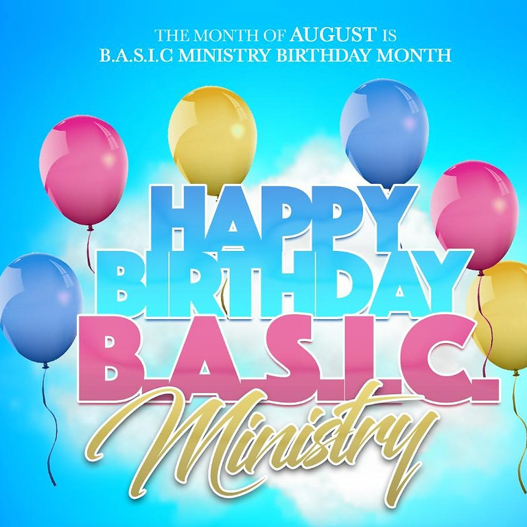 B.A.S.I.C. MINISTRY BIRTHDAY PARTY