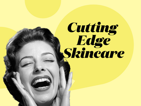 Cutting Edge Skincare: Devices, Apps and Products that are on my radar