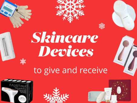 Gift Guide: Skincare Devices to give and receive! NuFace, NEWA, Faustina IPL and more!!