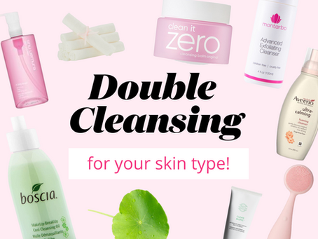 Wash your face! The art of the double cleanse