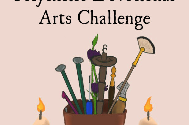 Get Ready for the Polytheist Devotional Arts Challenge