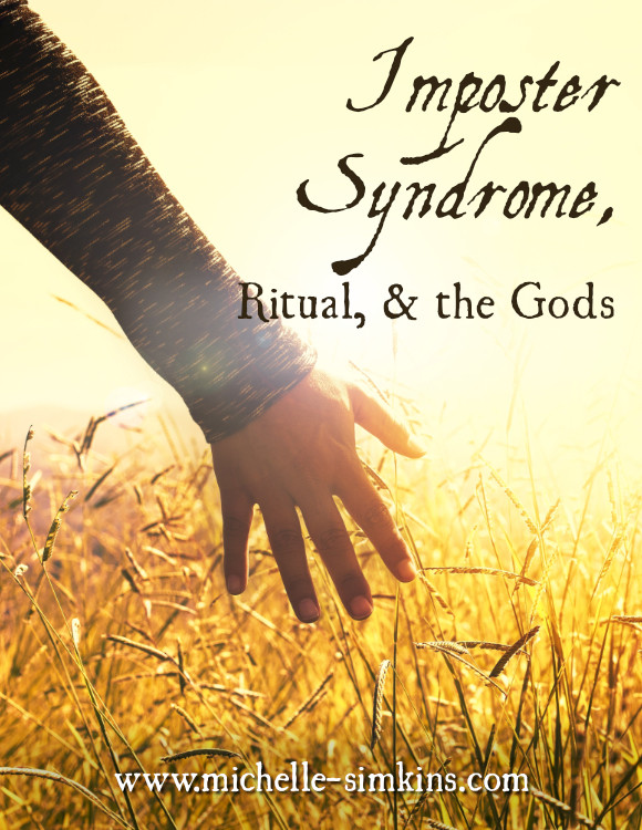"""A hand in glowing sun with yellow grass in the background and the words """"Imposter Syndrome, Ritual, and the Gods"""""""