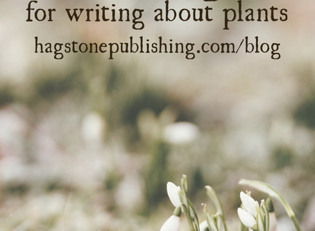 5 Tips for Writing About Plants