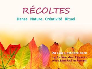 """""""Récoltes"""" Stage du 02 au 04 octobre 2020. Danse. Nature. Créativité. Rituel."""