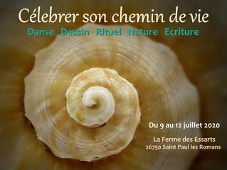 """""""Célébrer son chemin de vie"""" Du 09 au 12 juillet 2020. Stage en résidentiel en Drôme."""