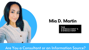 Are You a Consultant or an Information Source?